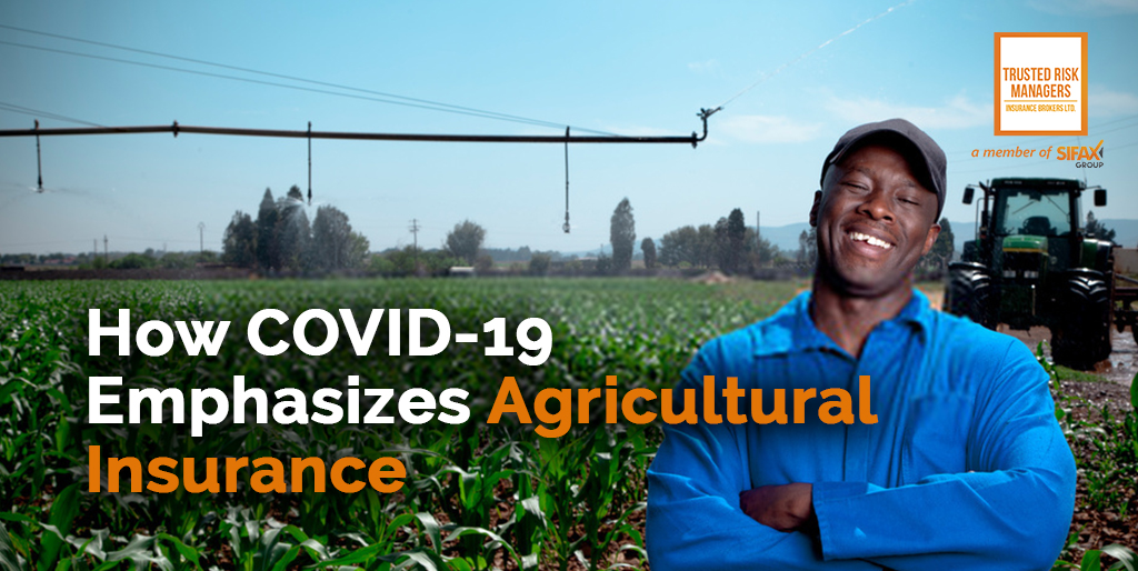 COVID- 19 & Agric Insurance
