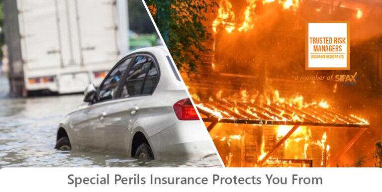 Special perils in insurance